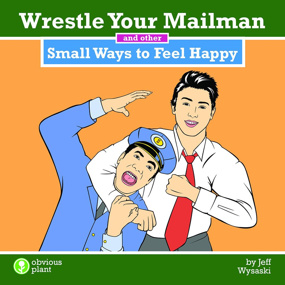 Wrestle Your Mailman