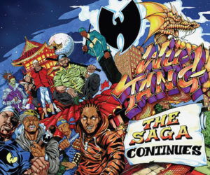 Wu-Tang: The Saga Continues
