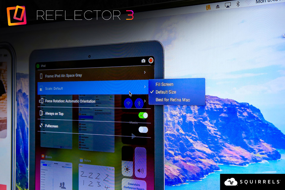 Mirror Your Mobile Device's Screen to Larger Displays with Reflector 3