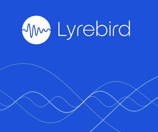 Lyrebird Voice-cloning AI