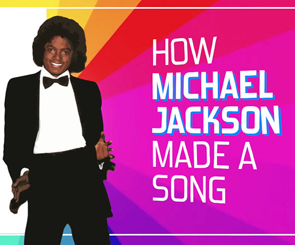 How Michael Jackson Made a Song
