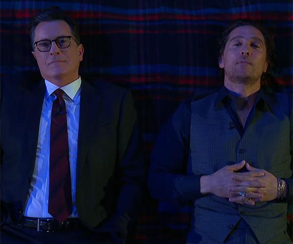 Colbert & McConaughey: Big Questions