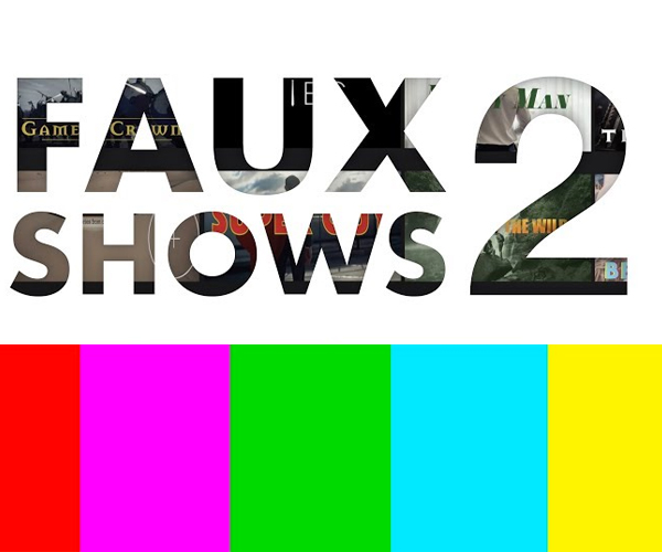 Faux Shows 2