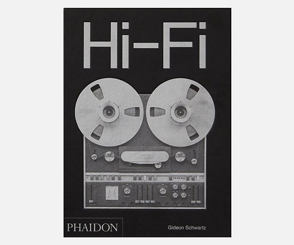 Hi-Fi: The History of High-End Audio Design