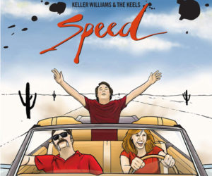 Keller Williams & The Keels: Speed