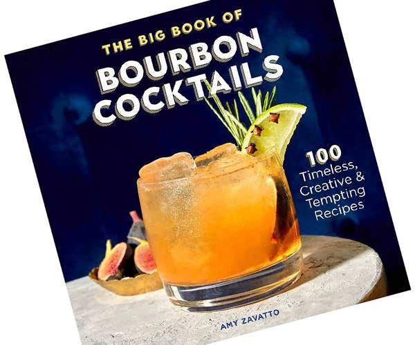 The Big Book of Bourbon Cocktails