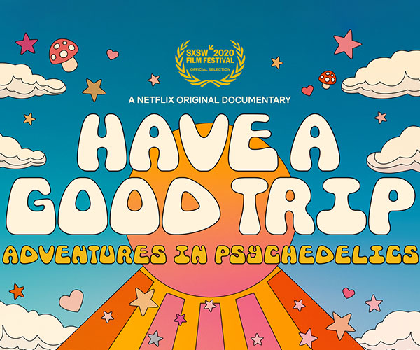 Have a Good Trip (Trailer)