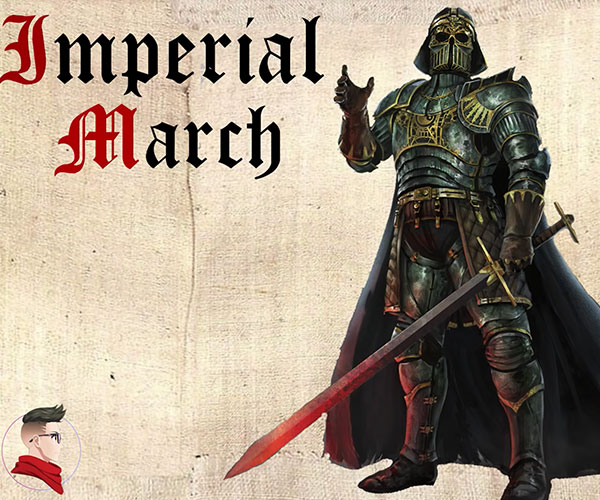 Imperial Medieval March