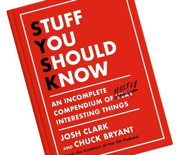 Stuff You Should Know: The Book