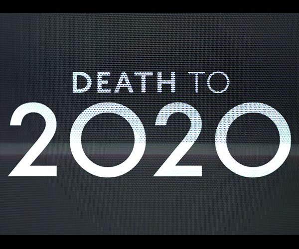 Death to 2020 (Trailer)