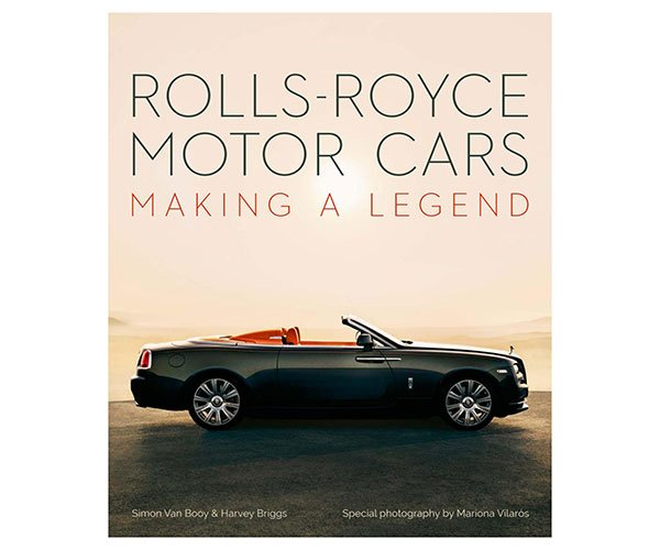 Rolls-Royce Motor Cars: Making a Legend