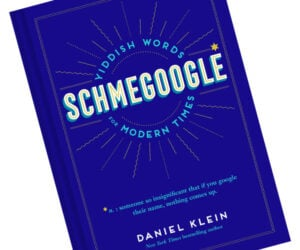 Schmegoogle: Yiddish Words for Modern Times