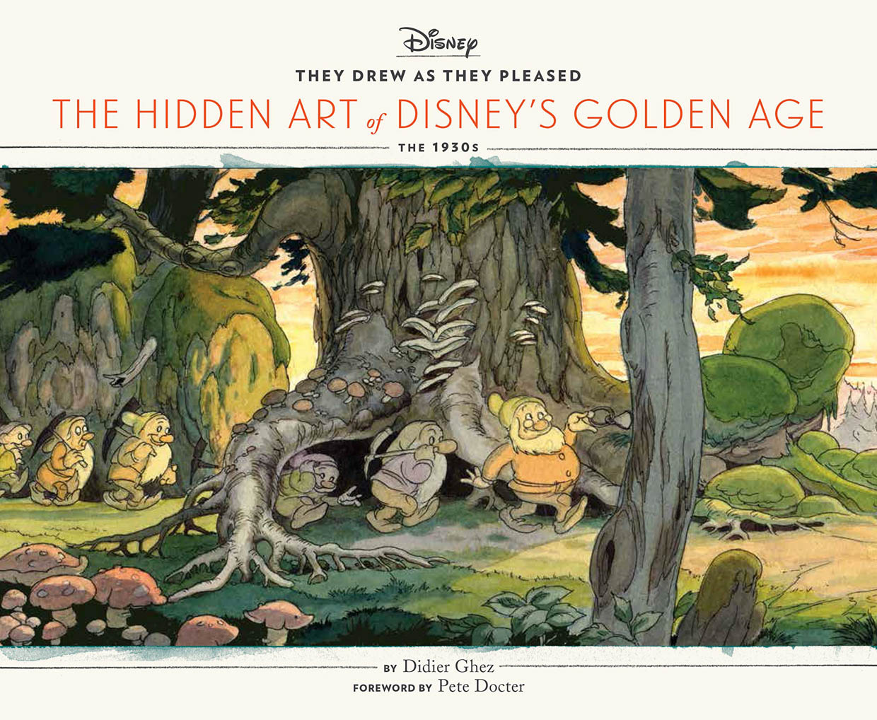 The Hidden Art of Disney: They Drew as They Pleased