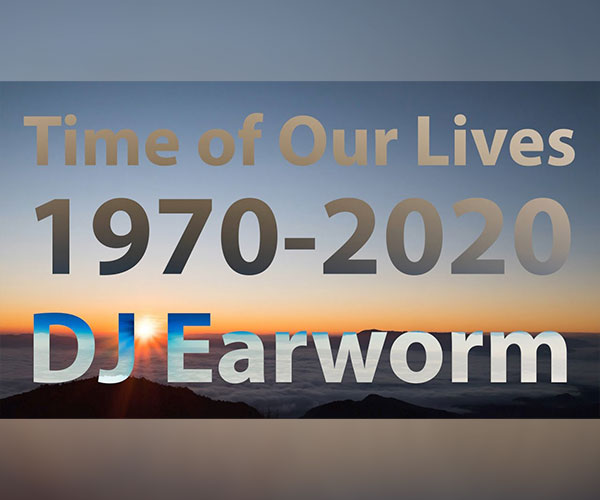 Time of Our Lives: 1970 to 2020