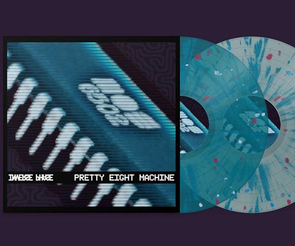 Pretty Eight Machine on Vinyl