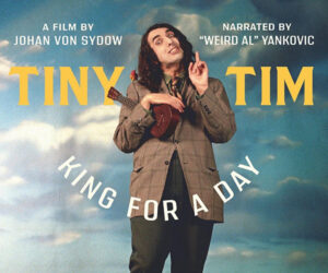 Tiny Tim: King for a Day (Trailer)