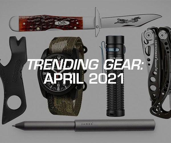 Trending Gear: April 2021