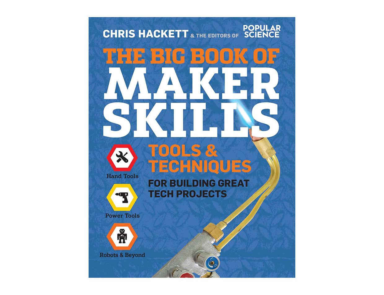 The Big Book of Maker Skills