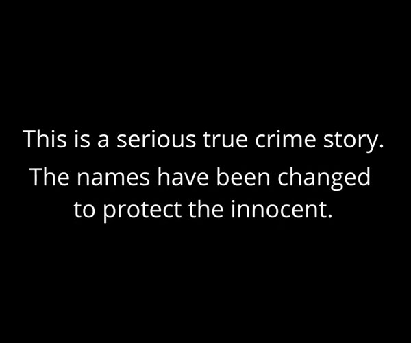 When You Change Names to Protect the Innocent