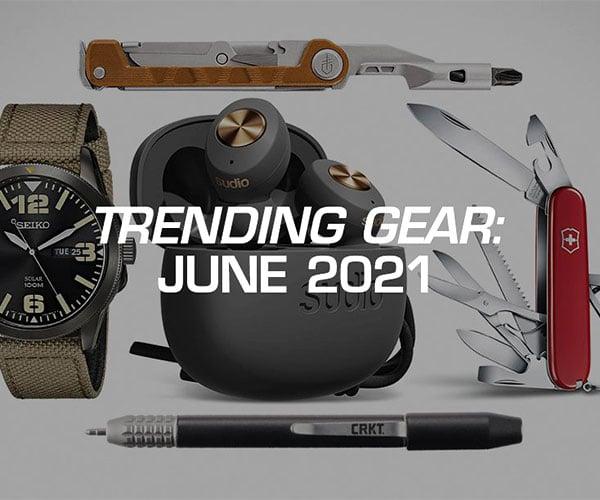 Trending EDC Gear: June 2021