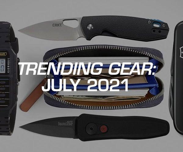 Trending Gear: July 2021