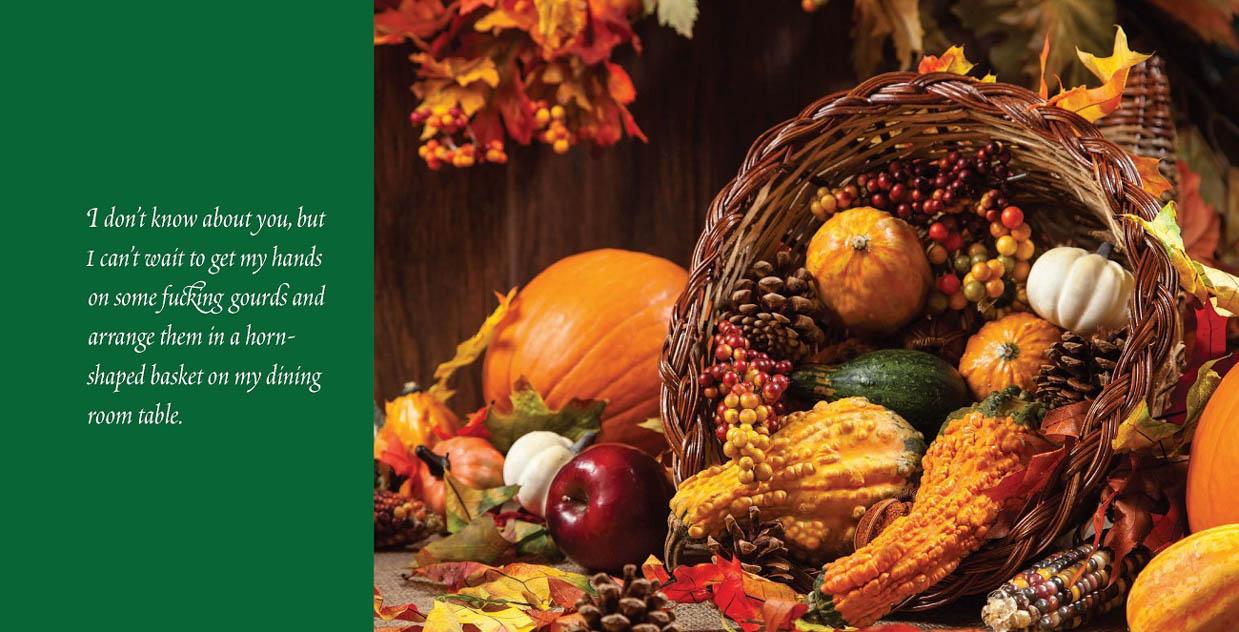 It's Decorative Gourd Season, Motherf**ers