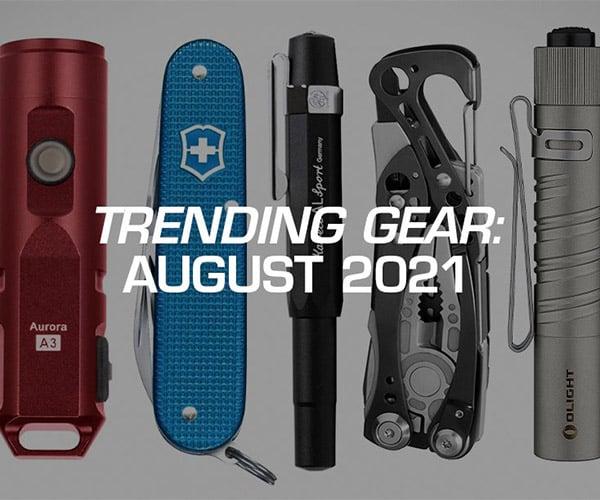 Trending Gear: August 2021
